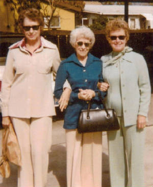 Eva Tanguay Dibbert (middle), daughter Frances (left), daughter Ruth (Kathleen's mother).